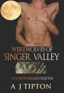 Werewolves Of Singer Valley: A M-M Shifter Romance Collection