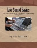 Live Sound Basics
