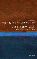 The New Testament as Literature: A Very Short Introduction