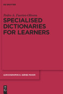 Specialised Dictionaries for Learners