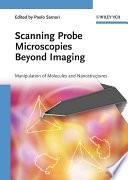 Scanning Probe Microscopies Beyond Imaging