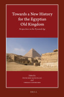 Towards a New History for the Egyptian Old Kingdom