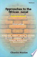 Approaches to the African Novel, Essays in Analysis by Charles E. Nnolim PDF