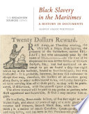 Black Slavery in the Maritimes: A History in Documents