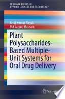 Plant Polysaccharides Based Multiple Unit Systems for Oral Drug Delivery Book