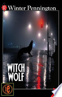 """Witch Wolf"" by Winter Pennington"
