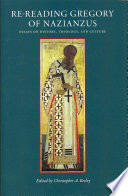 Re Reading Gregory Of Nazianzus