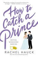 How to Catch a Prince Pdf/ePub eBook