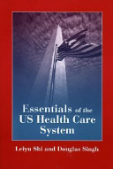 Essentials of the U  S  Health Care System Student Lecture Companion