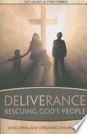 Deliverance: Rescuing God's People