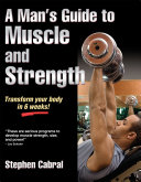 A Man s Guide to Muscle and Strength