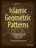 Cover image of Islamic Geometric Patterns : Their Historical Development and Traditional Methods of Construction