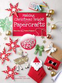 Making Christmas Bright With Papercrafts