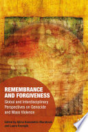 Remembrance And Forgiveness