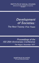 Development of Societies: The Next Twenty-Five Years: ...