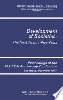 Development of Societies  The Next Twenty Five Years