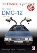 DeLorean DMC-12 1981 to 1983