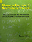 Discourse Features of New Testament Greek Book