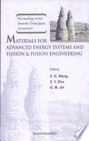 Materials for Advanced Energy Systems and Fission   Fusion Engineering Book