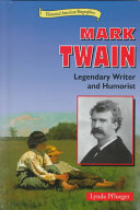 Mark Twain: Legendary Writer and Humorist