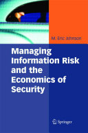 Managing Information Risk and the Economics of Security Book
