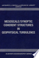 Mesoscale Synoptic Coherent Structures in Geophysical Turbulence Book