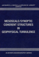 Mesoscale Synoptic Coherent Structures in Geophysical Turbulence
