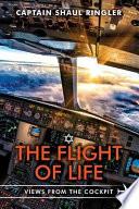 The Flight of Life