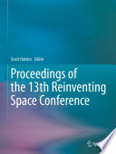 Proceedings of the 13th Reinventing Space Conference
