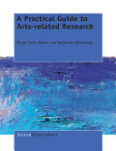 A Practical Guide to Arts related Research