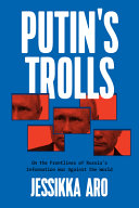 Putin s Trolls  A Hybrid Memoir