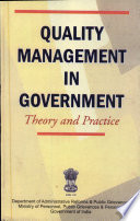 Quality Management in Government : Theory and Practice