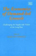 The Economics of Demand led Growth