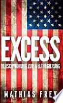 EXCESS  : Verschwörung zur Weltregierung