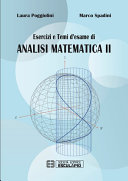 Esercizi e Temi d'esame di Analisi Matematica 2