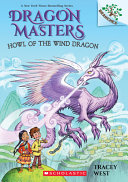 Howl of the Wind Dragon  A Branches Book  Dragon Masters  20   Volume 20