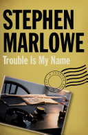 Trouble Is My Name Pdf
