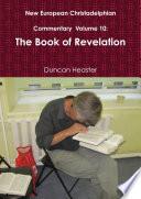 New European Christadelphian Commentary Volume 10 The Book Of Revelation