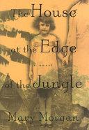 The House at the Edge of the Jungle [Pdf/ePub] eBook