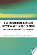 Environmental Law and Governance in the Pacific