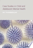 Case Studies in Child and Adolescent Mental Health Book