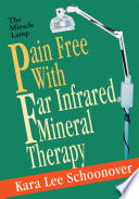 Pain Free with Far Infrared Mineral Therapy Book