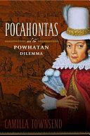 Pocahontas and the Powhatan Dilemma Pdf/ePub eBook
