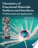 Chemistry of Functional Materials Surfaces and Interfaces Book