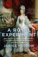 A Royal Experiment
