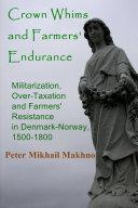Pdf Crown Whims and Farmers' Endurance
