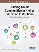 Building Online Communities in Higher Education Institutions  Creating Collaborative Experience