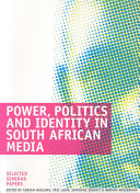 Power, Politics and Identity in South African Media
