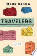 Travelers  A Novel