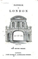 Handbook to London as it is  New edition revised of the work originally written by Peter Cunningham